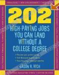 202 High Paying Jobs You Can Land Without a College Degree (202 High-Paying Jobs You Can Land Without a College Degree)